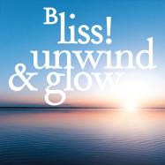 bliss! unwind & glow